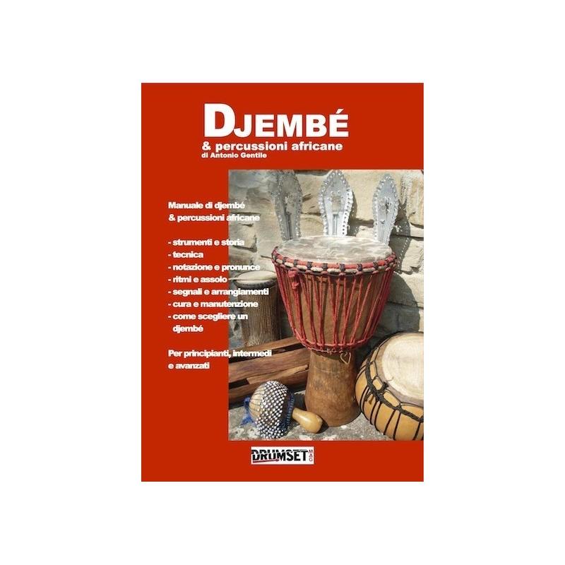 Djembé & Percussioni Africane di A. Gentile  Edizioni DrumsetMag