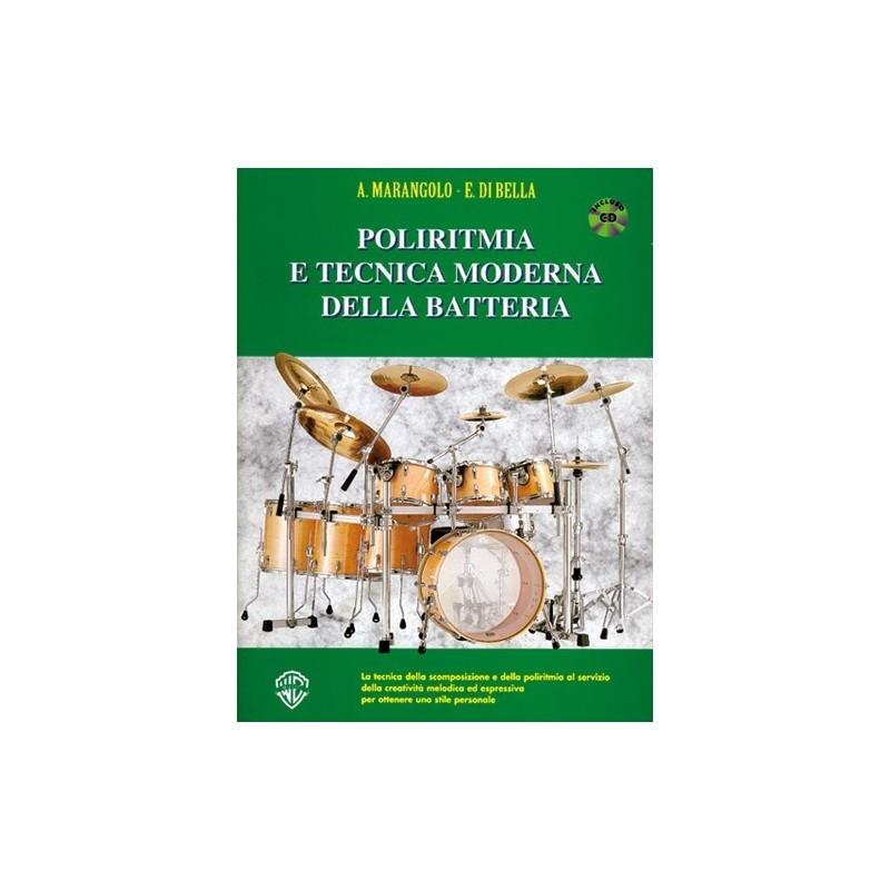 Poliritmia e Tecnica Moderna della Batteria -  Marangolo, Agostino
