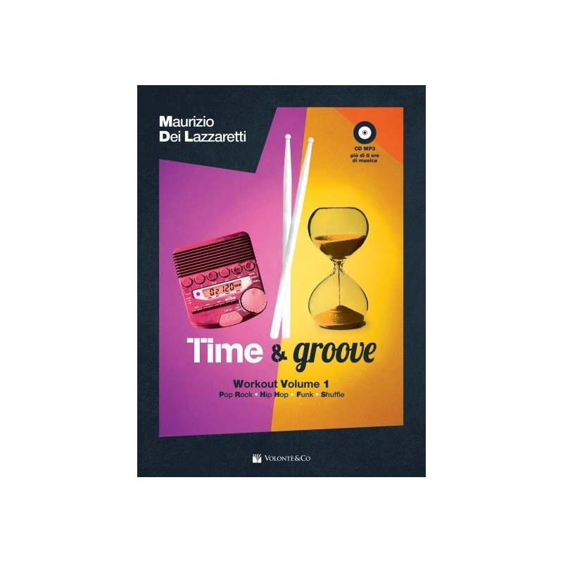 Time & Groove - Workout vol. 1 - Maurizio Dei Lazzaretti (con CD)